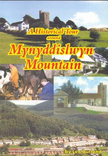 9781874538844: A Historical Tour Around Mynyddislwyn Mountain