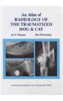 Atlas Of Radiology Of The Traumatized Dog