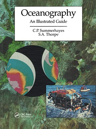 Oceanography: An Illustrated Guide (Paperback): C.P. Summerhayes, S.A. Thorpe