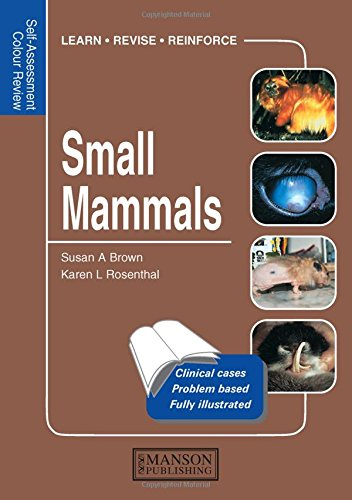 Small Mammals: Self-Assessment Color Review (Paperback): Susan A. Brown,