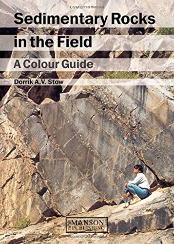 9781874545699: Sedimentary Rocks in the Field: A Colour Guide