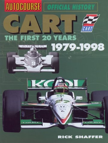 CART: The First 20 Years, 1979-1998 {FIRST: Shaffer, Rick {Author}