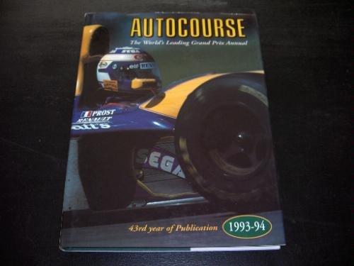 9781874557159: Autocourse: The World's Leading Grand Prix Annual/1993-94