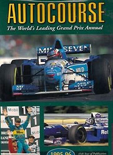 9781874557364: Autocourse - The World's Leading Grand Prix Annual 1995-96