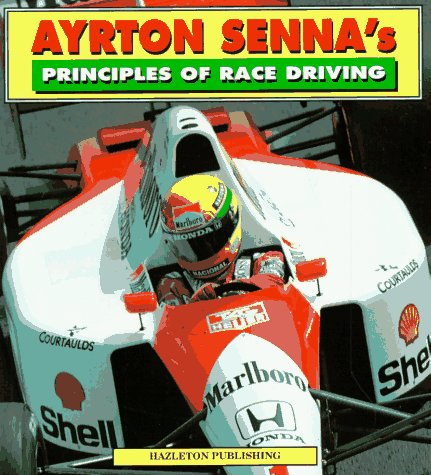 9781874557401: Ayrton Senna's Principles of Race Driving