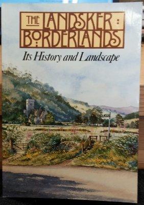 The Landsker borderlands: Its history and landscape: Dyfed Archaeological Trust