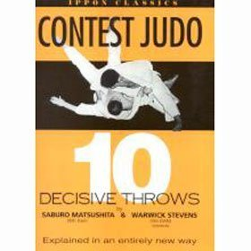 9781874572602: Contest Judo: Ten Decisive Throws (Ippon Classics)