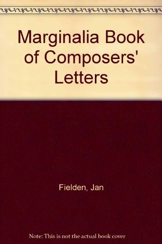 9781874572756: The Composers' Letters