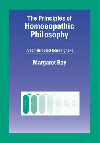 9781874581123: The Principles of Homeopathic Philosophy: A Self Directed Learning Text