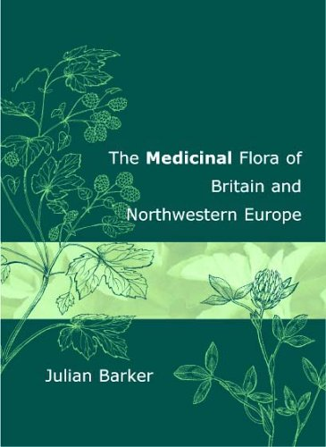 9781874581635: The Medicinal Flora of Britain and Northwestern Europe