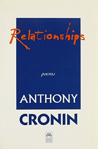 Relationships - Poems: Cronin, Anthony