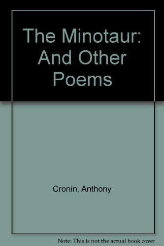 The Minotaur and Other Poems: Cronin, Anthony