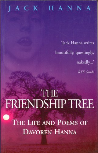 9781874597957: The Friendship Tree: The Life and Poems of Davoren Hanna