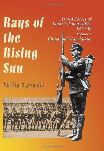 Rays of the Rising Sun, Volume 1: Philip Jowett