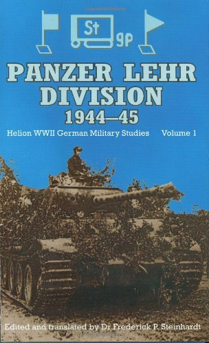 9781874622284: PANZER LEHR DIVISION 1944-45 (WWII German Military Studies) (v. 1)