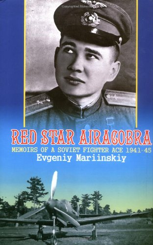 9781874622789: Red Star Aircobra: Memoirs of a Soviet Fighter Ace 1941-45
