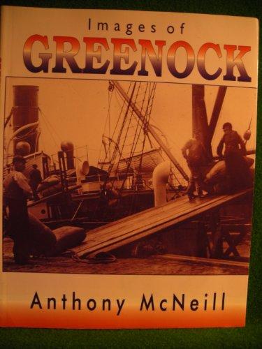 Images of Greenock: McNeill, Anthony J. J.