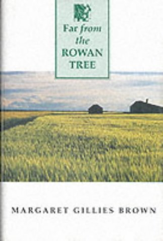 Far from the Rowan Tree