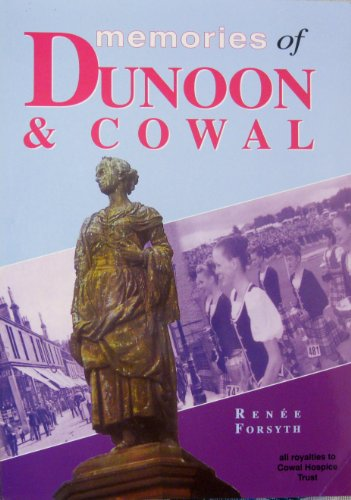 9781874640288: Memories of Dunoon and Cowal