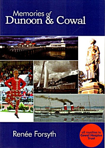 9781874640431: Memories of Dunoon and Cowal