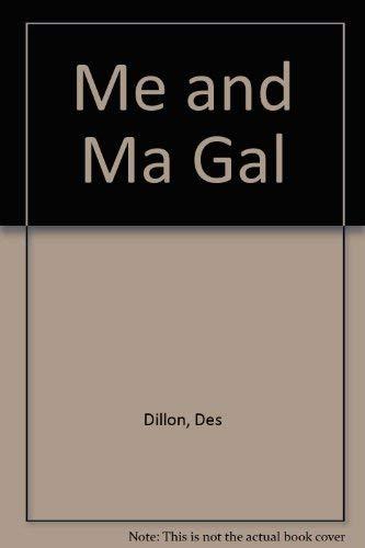 9781874640561: Me & ma Gal