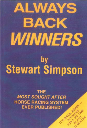 9781874645047: Always Back Winners: How to Win on the Horses
