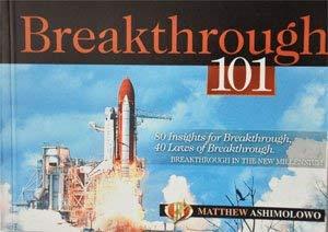 Breakthrough 101: Matthew Ashimolowo