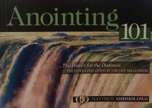 Anointing 101: Matthew Ashimolowo