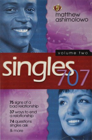 Singles 707 Volume two: Matthew Ashimolowo
