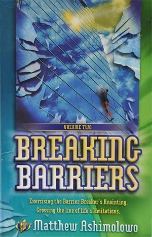 Breaking Barriers Volume Two: Matthew Ashimolowo
