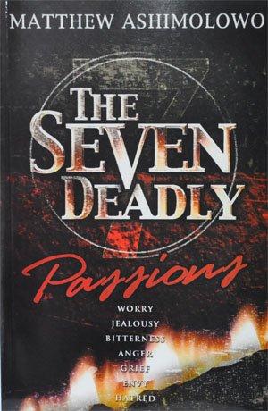 The Seven Deadly Passions: Matthew Ashimolowo
