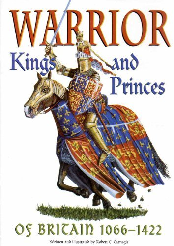 9781874670216: Warrior Kings and Princes of Britain 1066-1422