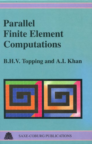 Parallel Finite Element Computations: Topping, B. H. V., Khan, A. I.