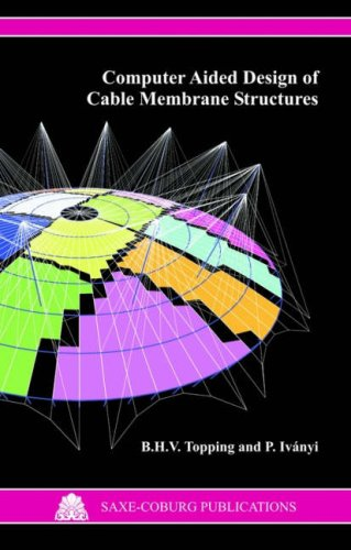 9781874672111: Computer Aided Design of Cable Membrane Structures (Saxe-Coburg Publications on Computational Engineering)