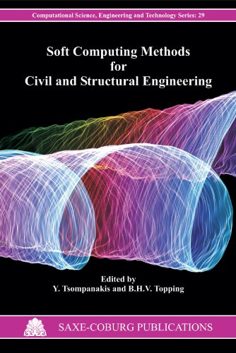 9781874672562: Soft Computing Methods for Civil and Structural Engineering (Computational Science, Engineering & Tec)