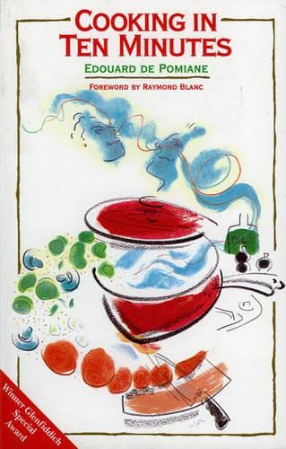 9781874675112: Cooking in Ten Minutes: The Adaptation to the Rhythm of Our Time