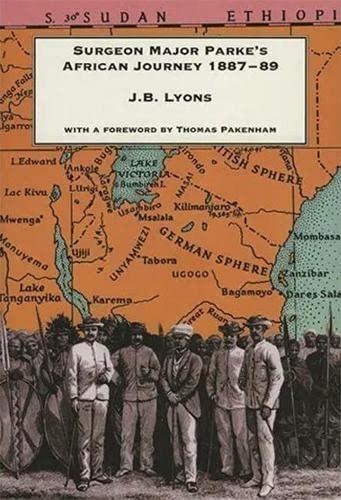 9781874675204: Surgeon-Major Parke's African Journey, 1887-89