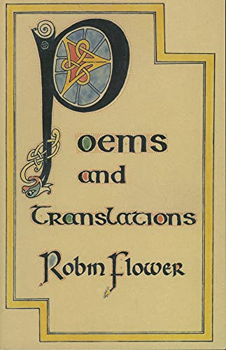 Poems and Translations: Robin Flower