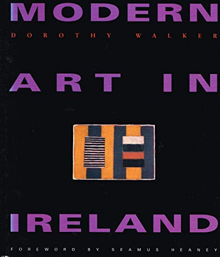 Modern Art in Ireland: Heaney, Seamus, Walker,