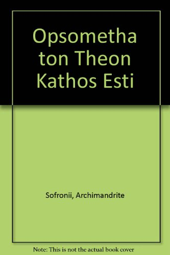9781874679035: Opsometha ton Theon Kathos Esti (Greek Edition)