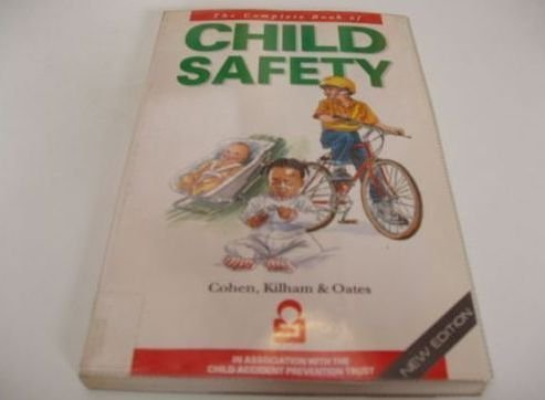 The Complete Book of Child Safety (Impact: DOUGLAS COHEN, HENRY