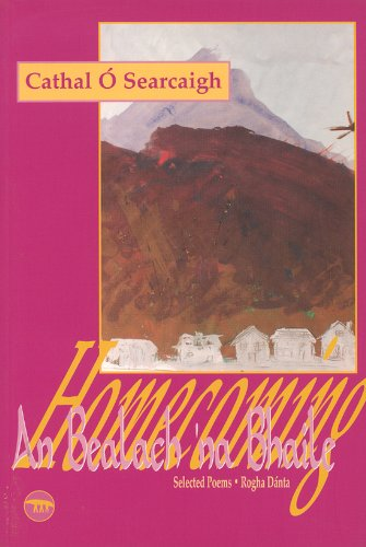 Homecoming : Selected Poems: O. Searcaigh, Cathal