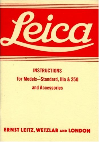 9781874707165: Leica Instructions for Models - Standard, IIIa & 250 and Accessories
