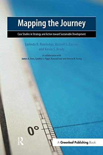 Mapping the Journey: Case Studies in Strategy: Lorinda R. Rowledge,