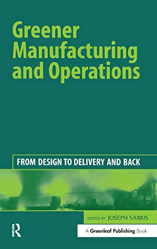 9781874719427: Greener Manufacturing and Operations: From Design to Delivery and Back