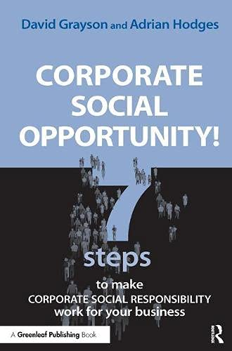 9781874719847: Corporate Social Opportunity!: Seven Steps to Make Corporate Social Responsibility Work for your Business