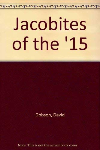 9781874722045: Jacobites of the '15