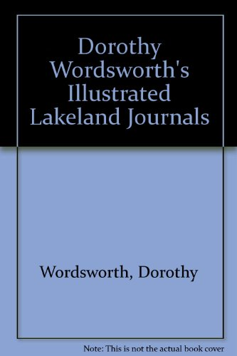 9781874723301: Dorothy Wordsworth's Illustrated Lakeland Journals