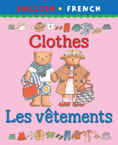 9781874735304: Clothes/Les Vetements (Bilingual First Books) (English and French Edition)