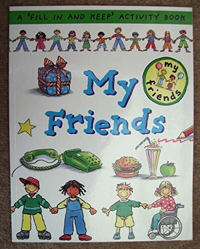 9781874735502: My Friends (First Record Books Series)